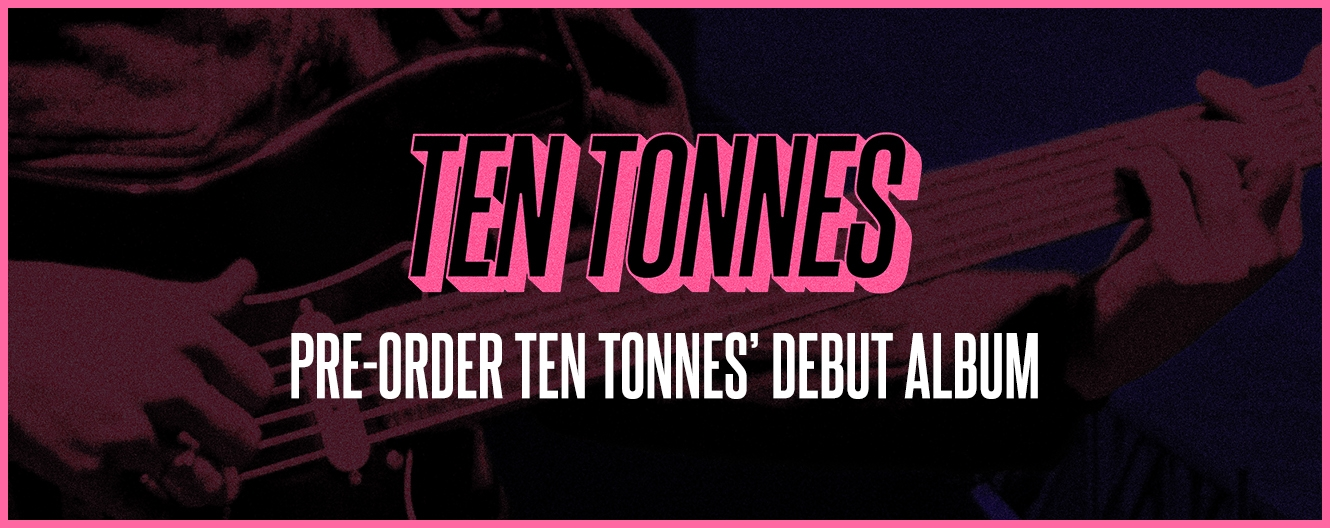 Ten Tonnes