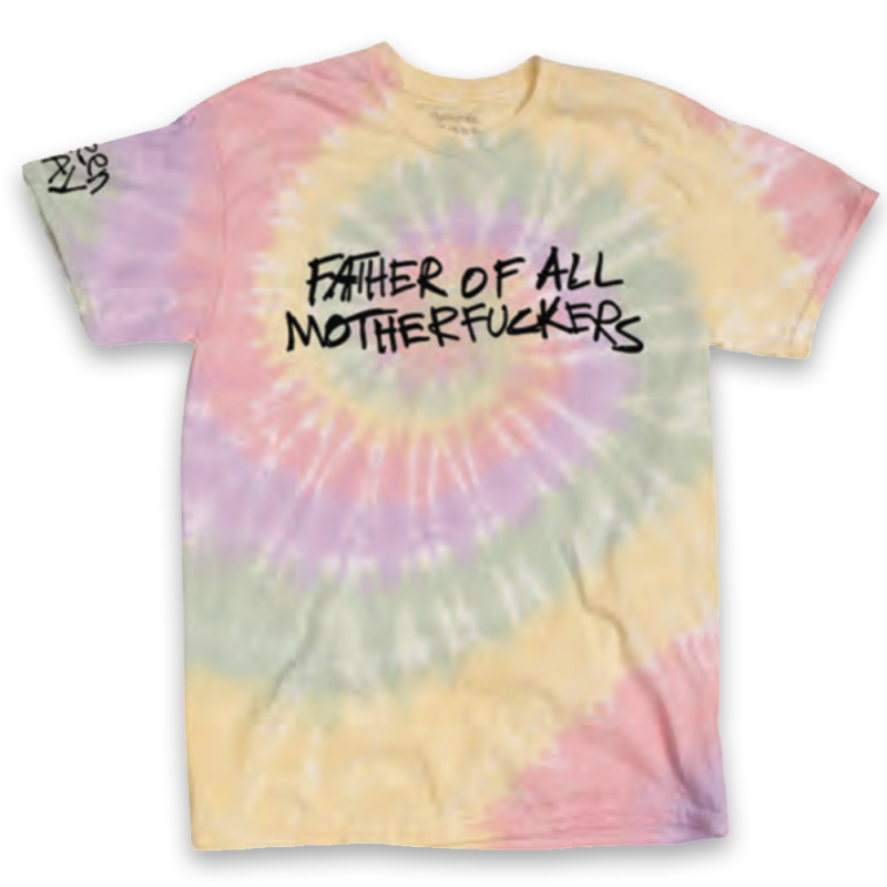 Father of All... Tie Dye T-Shirt
