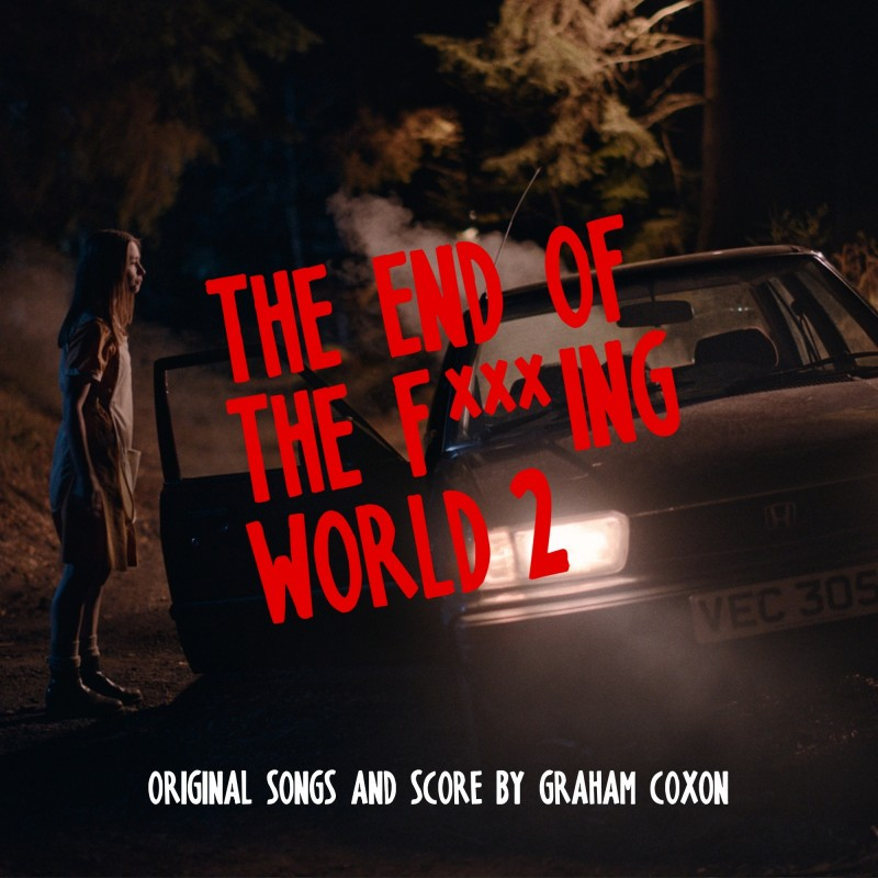 The End of The F***ing World 2 (Original Songs and Score) Vinyl