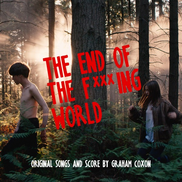 The End Of The F***ing World (Digital Album)