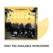 Wake Up, Sunshine Limited Vinyl (500 Available)