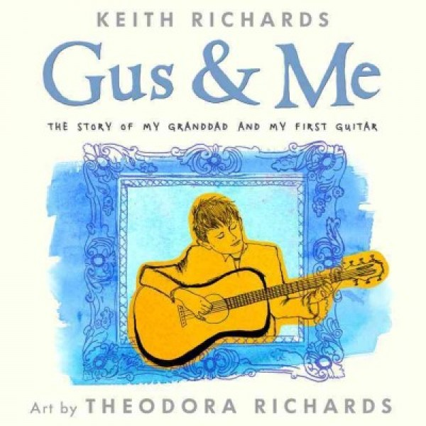 Gus & Me: The Story Of My Granddad and My First Guitar (Hardcover)