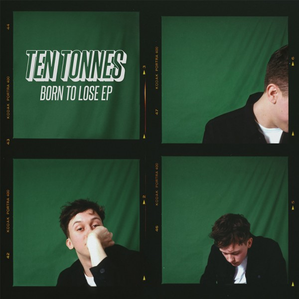 "Ten Tonnes - Born To Lose 12"" Vinyl EP"
