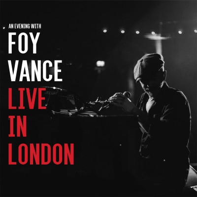 Foy Vance - Live In London - Digital MP3 Album