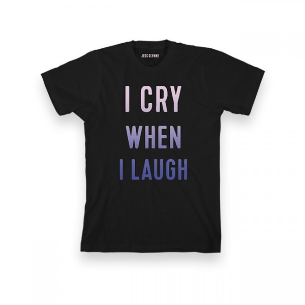 I Cry When I Laugh Unisex Black T-Shirt