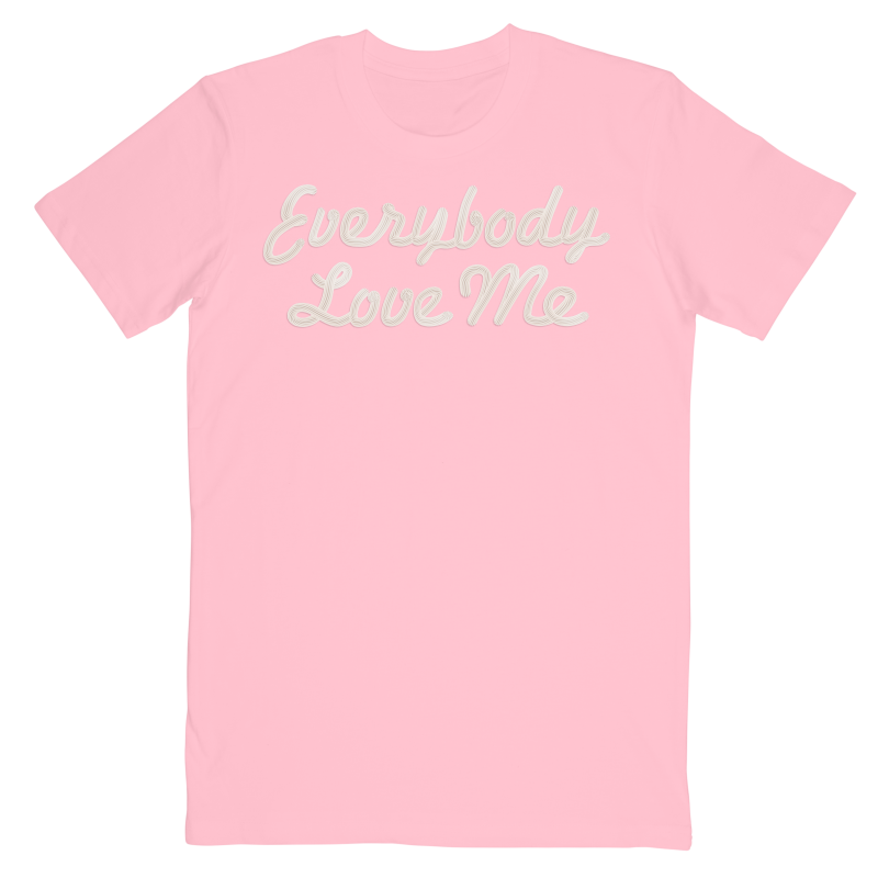 Everybody Love Me T-Shirt Pink