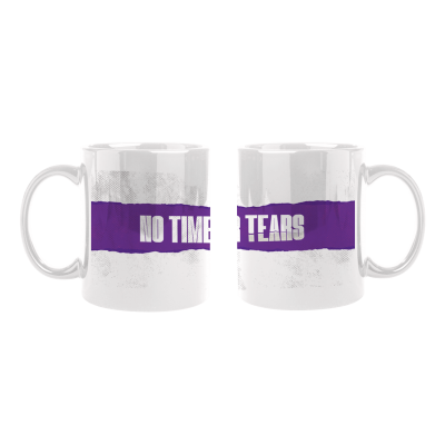 No Time For Tears Mug