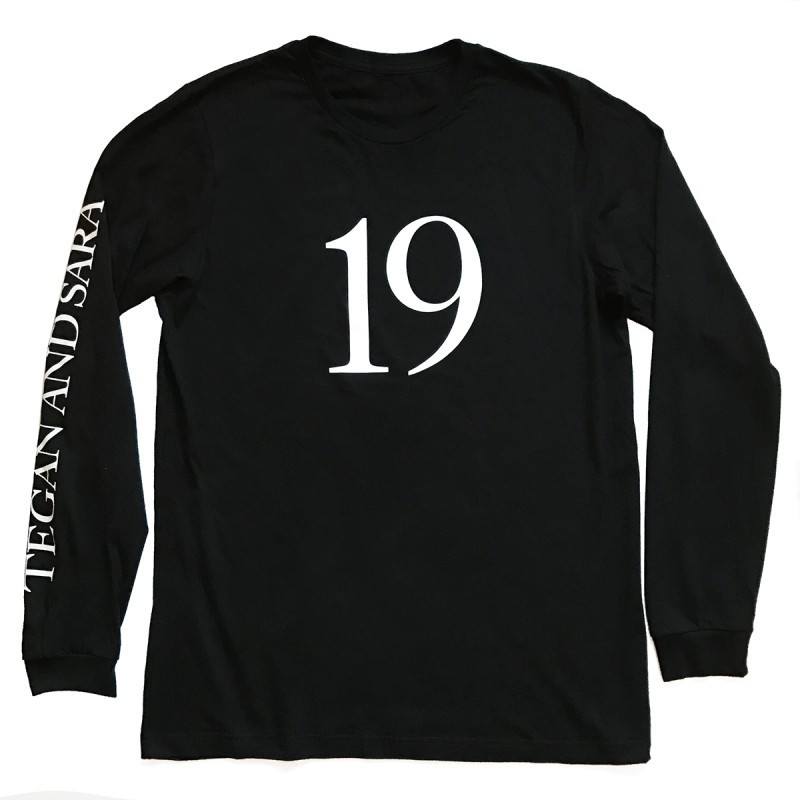 Tegan & Sara Nineteen Long Sleeve