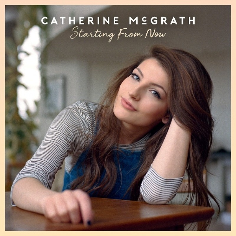 Starting From Now (SIGNED) EP - Catherine McGrath