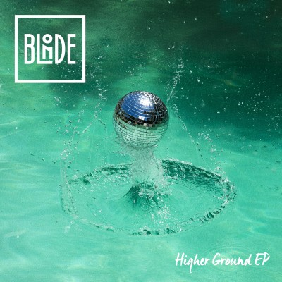 Blonde Higher Ground (feat. Charli Taft) Digital EP