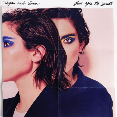 Tegan and Sara Love You to Death Vinyl