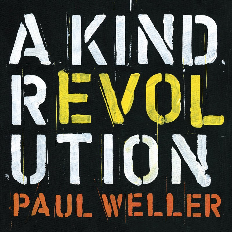 Paul Weller - A Kind Revolution: Deluxe 3 CD Set  - Paul Weller Music Store