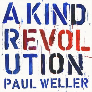 Paul Weller - A Kind Revolution Vinyl - Paul Weller Music Store