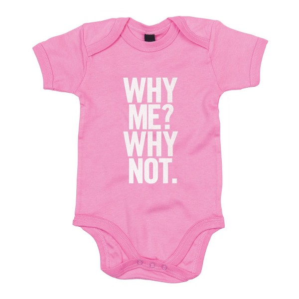 Why Me? Why Not. Pink Baby Grow