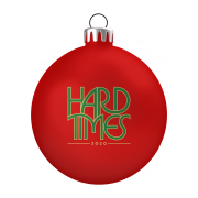 Hard Times Ornament