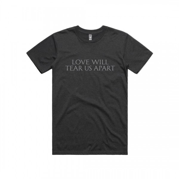 Love Will Tear Us Apart Black T-Shirt (Apparel)