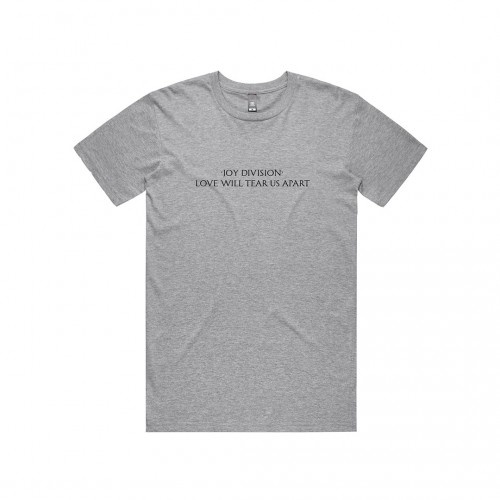 JD Love Will Tear Us Apart Grey T-Shirt (Apparel)