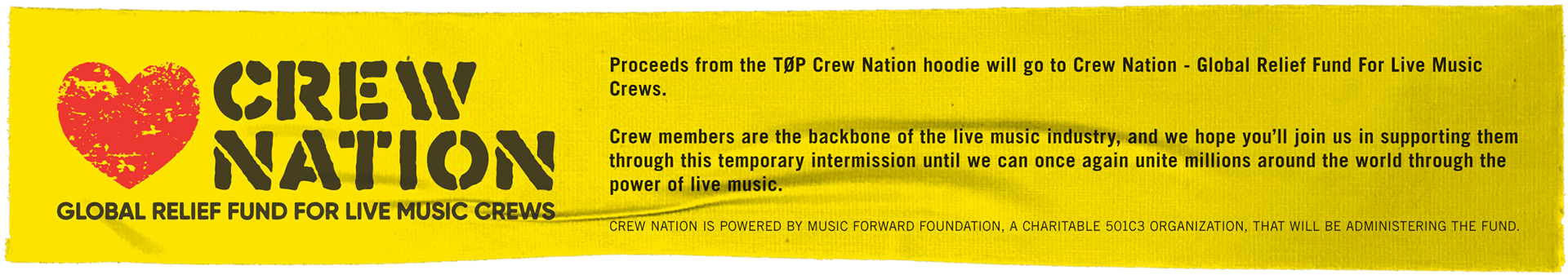 Proceeds from the Crew Nation hoodie will go to Crew Nation - global relief fund for live music Crews