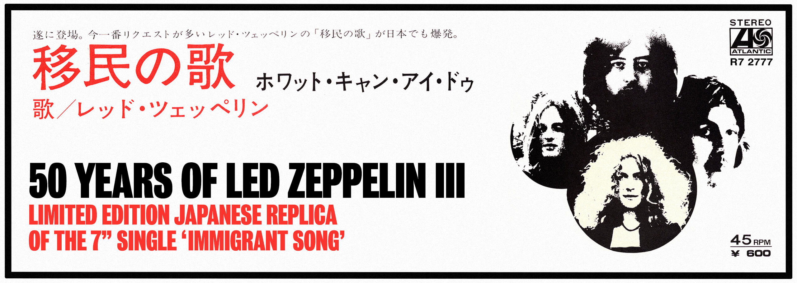 50 years of Led Zepplin Japanese edition of 'immigrant song'