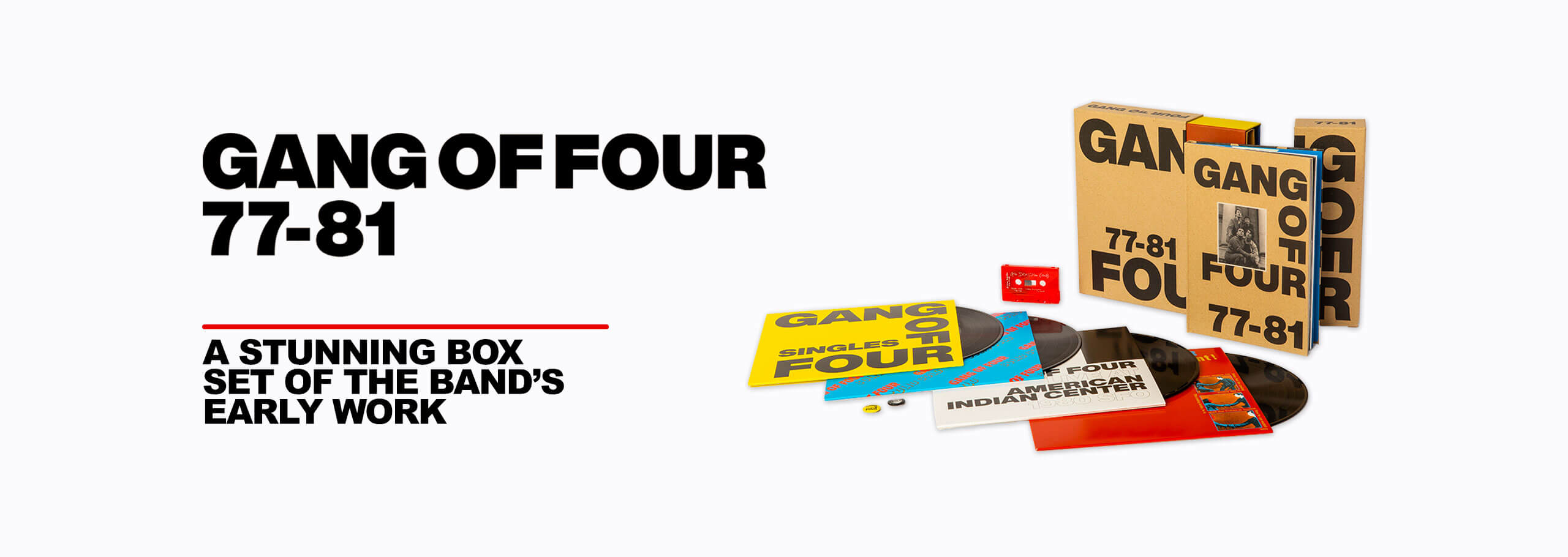 Gang Of Four 77-81 - A stunning boxset of the band's early work.