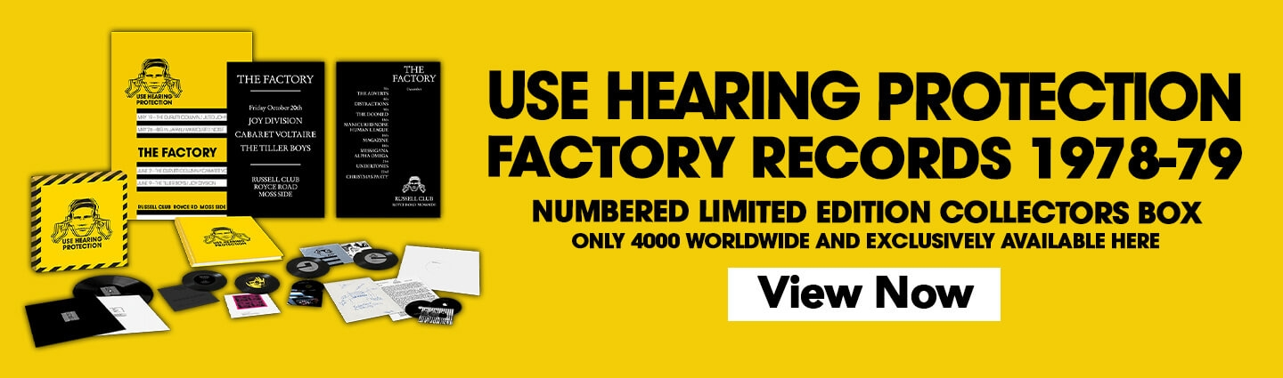 Use Hearing Protection: Factory Records 1978-79. Numbered limited edition of 4000 collectors box, exclusive to the Rhino store