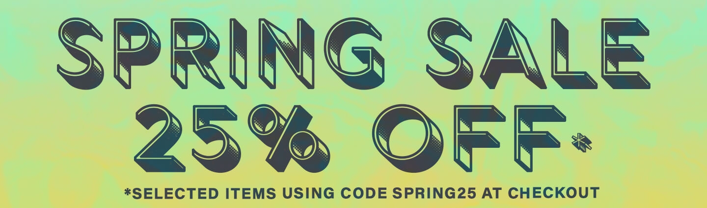 Spring Sale! use code SPRING25 at checkout for 25% off selected items