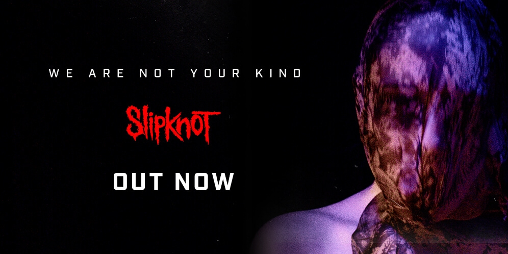 Slipknot - We are not your kind - Out now